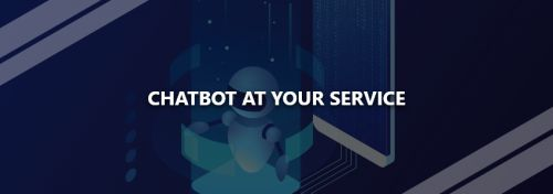 Chatbot at Your Service